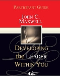 Developing the Leader Within You Participant Guide