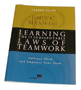 The 17 Indisputable Laws of Teamwork Facilitator Guide