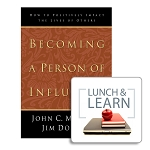 Lunch & Learn- Becoming a Person of Influence [Digital-PDF]