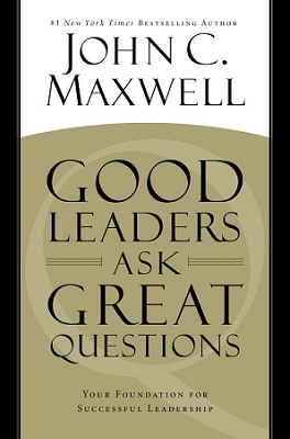 Good Leaders Ask Great Questions DVD Training Curriculum