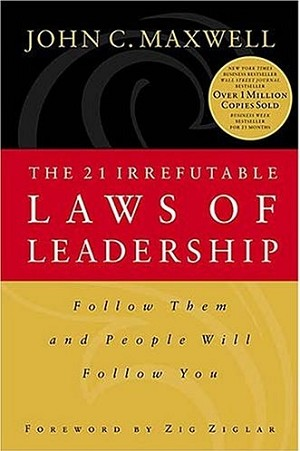 The 21 Irrefutable Laws of Leadership Participant Guide