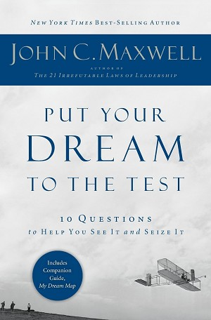 Put Your Dream to the Test [Paperback]
