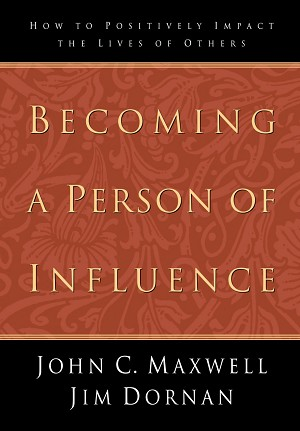 Becoming a Person of Influence [Paperback]