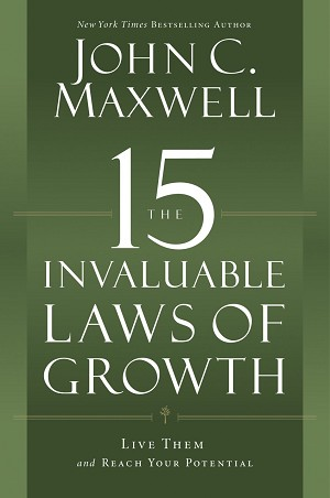 The 15 Invaluable Laws of Growth [CD]