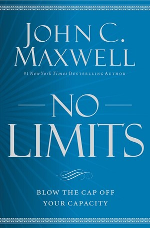 No Limits: Blow the Cap Off Your Capacity [SIGNED]