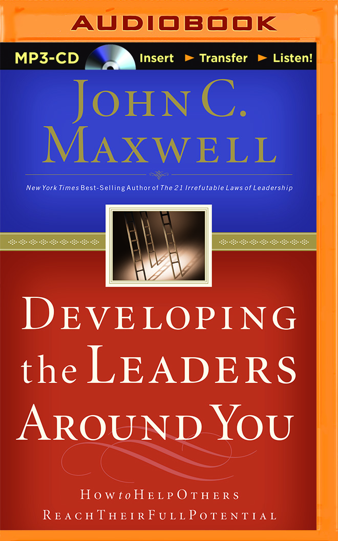 Developing The Leaders Around You [MP3-CD]