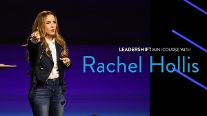 Leadershift Mini Course with Rachel Hollis