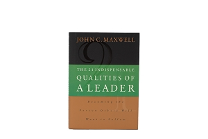 The 21 Indispensable Qualities of a Leader [Hardcover]