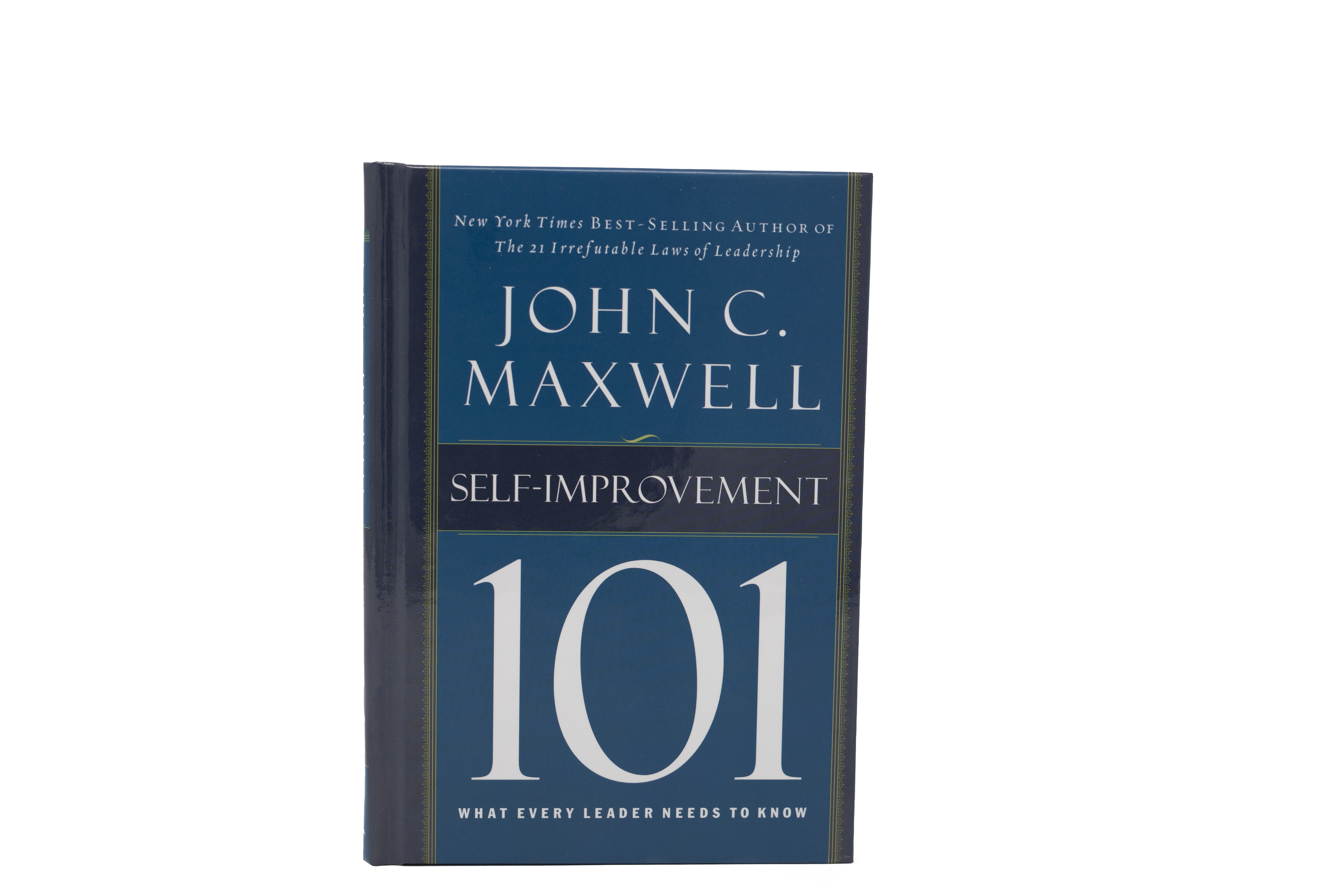 What Every Leader Needs to Know Self-Improvement 101