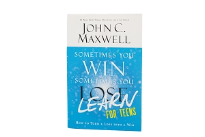 Sometimes You Win Sometimes You Learn For Teens [Paperback]
