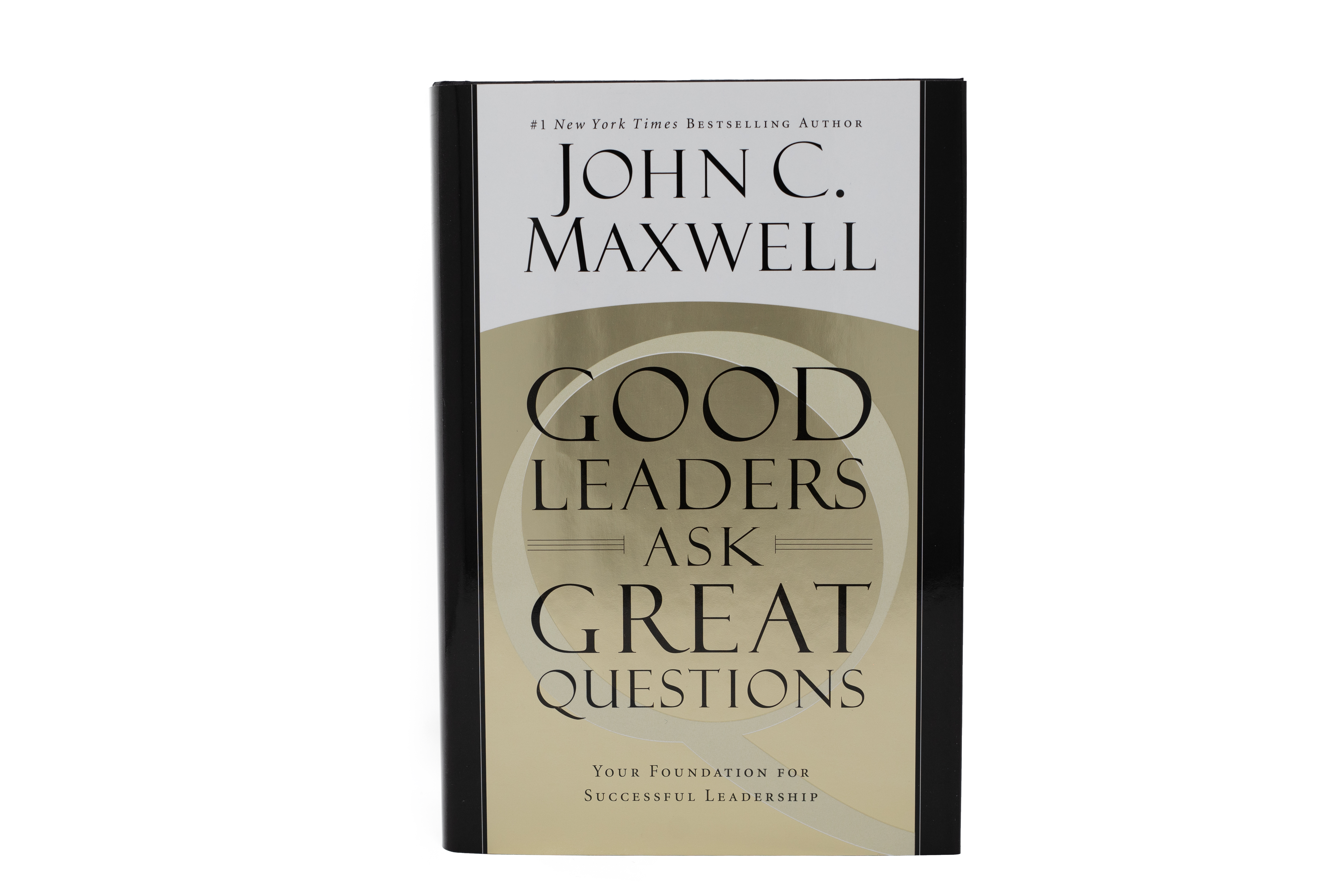 SIGNED COPY - Good Leaders Ask Great Questions [Hardcover]
