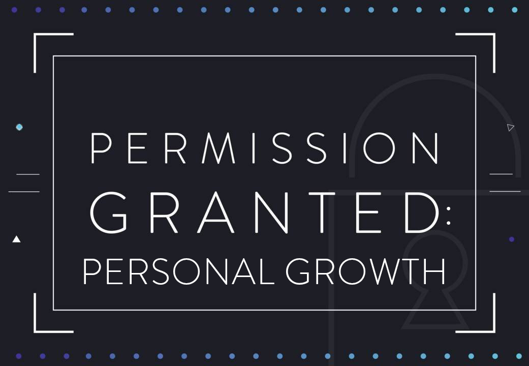 Permission Granted: Personal Growth Online Course / Jumpstart Your Growth Book