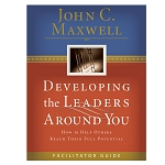 Developing the Leaders Around You Facilitator Guide
