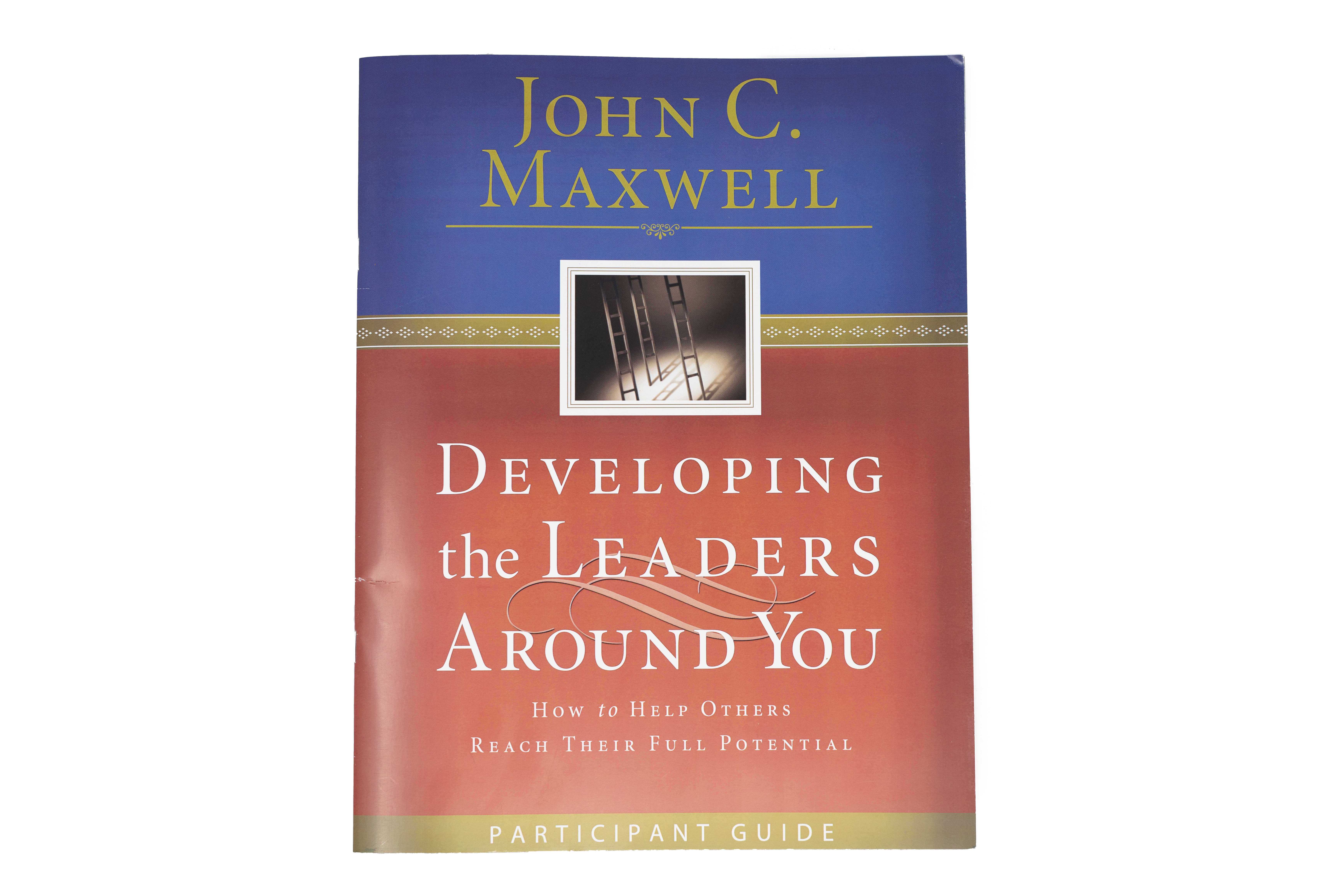 Developing the Leaders Around You Participant Guide