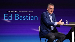 Leadershift Mini Course with Ed Bastian