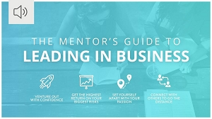 The Mentor's Guide to Leading in Business