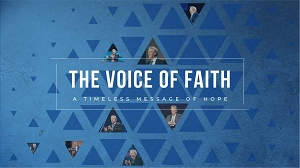 The Voice of Faith: A Timeless Message of Hope Audio Lessons