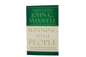 Winning with People - Discover the People Principles that Work for You Every Time [Paperback]