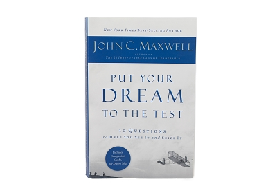 Put Your Dream to the Test - 10 Questions That Will Help You See It and Seize It [Paperback]
