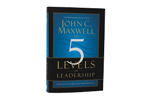 SIGNED -The Five Levels of Leadership - Proven Steps to Maximize Your Potential