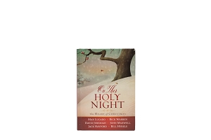 On This Holy Night: The Heart of Christmas [Hardcover]