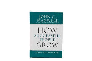 How Successful People Grow [Hardcover]