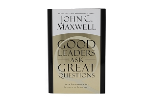 Good Leaders Ask Great Questions [Hardcover]