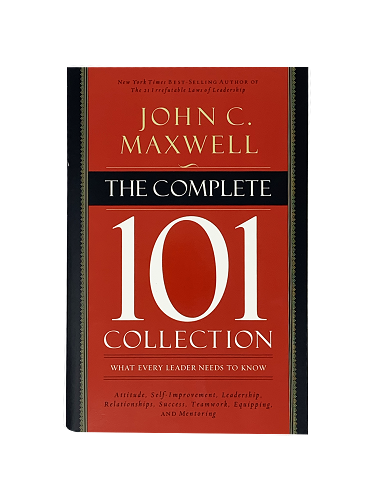 The Complete 101 Collection - What Every Leader Needs to Know [Hardcover]