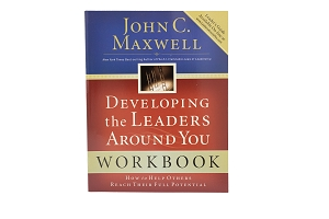 Workbook Developing the Leaders Around You