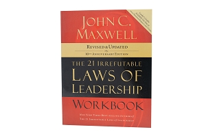 The 21 Irrefutable Laws of Leadership (10th Anniversary Edition) Workbook [Paperback]