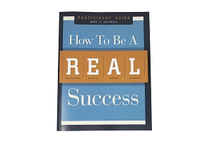 How to Be a REAL Success Participant Guide