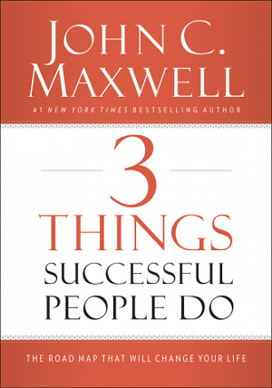 3 Things Successful People Do