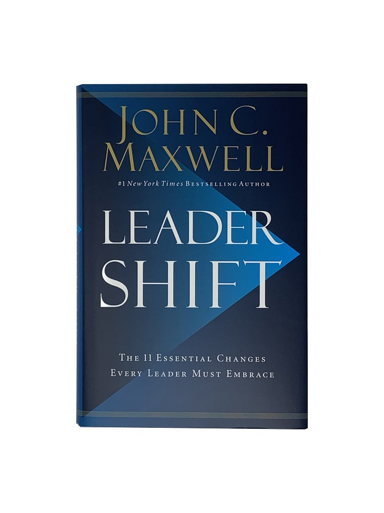 Leadershift - 11 Essential Changes Every Leader Must Embrace [Hardcover]