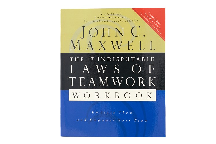 Workbook The 17 Indisputable Laws of Teamwork