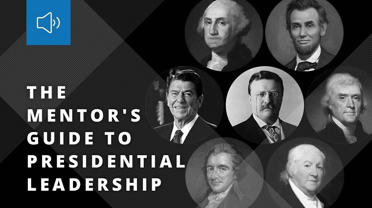 The Mentor's Guide to Presidential Leadership