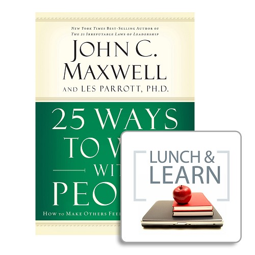 Lunch & Learn - 25 Ways to Win with People [Digital-PDF]